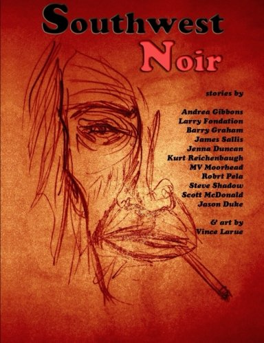 Southwest Noir: Volume 1