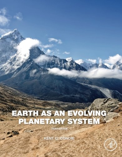 Earth As An Evolving Planetary System  Third Edition