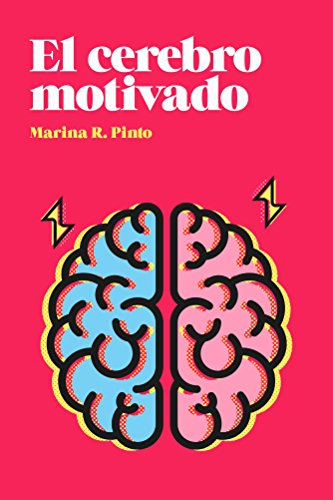 Portada del libro El cerebro motivado de Marina R. Pinto
