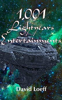 1,001 Lightyears Entertainments by [Loeff, David]