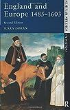 England and Europe 1485-1603 (Seminar Studies) (Seminar Studies In History)