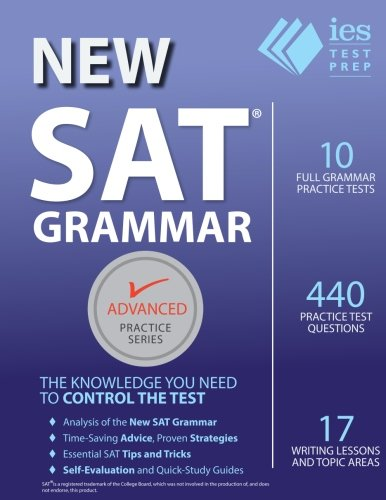 New SAT Grammar Workbook (Advanced Practice Series) 3rd ed (Volume 8) - Grammar Series
