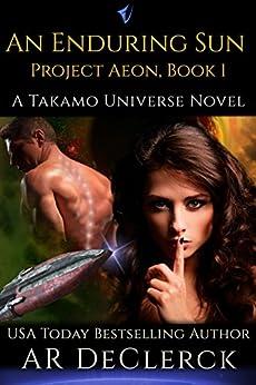 An Enduring Sun (Project Aeon Book 1) (English Edition) de [DeClerck, AR]