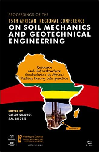 proceedings of the 15th african regional conference on soil mechanics and geotechnical engineering jacobsz s w quadros c