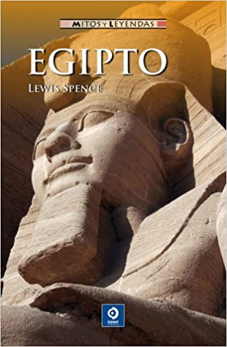 Egiptoegypt Mitos Y Leyendas Amazon Lewis Spence