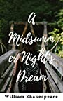 A Midsummer Night's Dream: (Annotated)