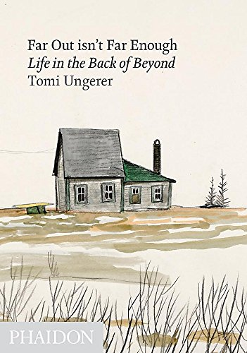 - Far Out Isn't Far Enough: Life in the Back of Beyond
