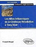Image de Les élites britanniques de la glorieuse révolution à Tony Blair (1688-2005) (French Edition