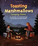 img - for Toasting Marshmallows: Camping Poems book / textbook / text book