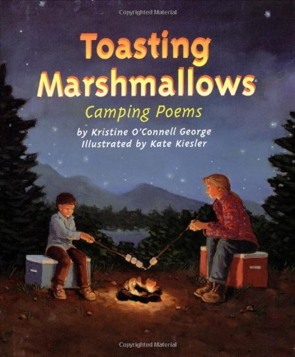 Toasting Marshmallows: Camping Poems (Best Camping Sites In Missouri)