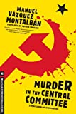 Murder in the Central Committee (A Pepe Carvalho Mystery)