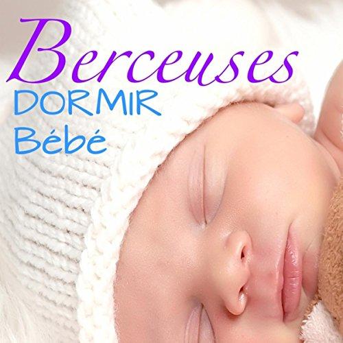 Amazon.com: Berceuses – Dormir Bébé: Morceaux Relaxante et ...