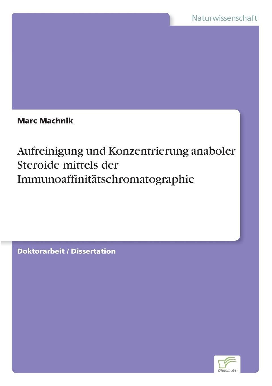 Aufreinigung und Konzentrierung anaboler Steroide mittels der ...
