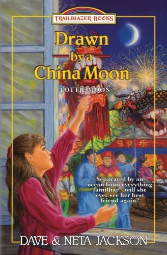 Drawn by a China Moon: Introducing Lottie Moon (Trailblazer Books) (Volume 34) (By Drawn A Moon China)
