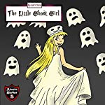The Little Ghost Girl: Adventure Stories for Kids | Jeff Child