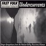 Fast Folk Musical Magazine #805 (Vol. 8 No. 5) - Undercurrents - Hudson Valley Musicians Alliance