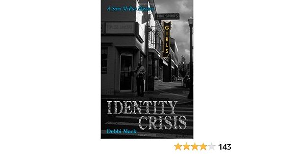 Identity Crisis By Debbi Mack