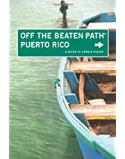 Puerto Rico Off the Beaten Path®: A Guide To Unique Places