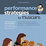 Performance Strategies for Musicians | David Buswell