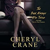 The Bad Always Die Twice | Cheryl Crane