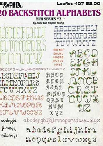- 20 Backstitch Alphabets, Cross Stitch  (Leisure Arts #407)