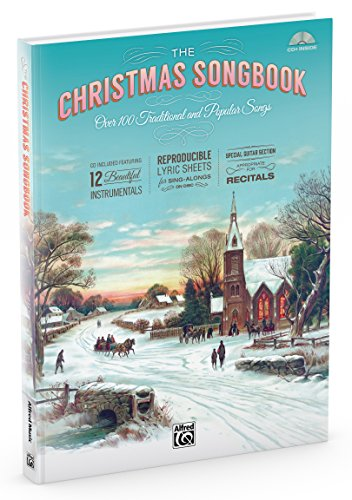 The Christmas Songbook: Over 100 Traditional and Popular Songs (Hardcover Book & Enhanced CD) (Popular Christmas Songs Lyrics)