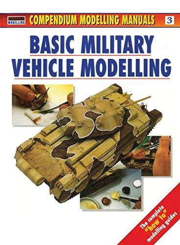 Basic Military Vehicle Modelling (Osprey Modelling Manuals Volume 3)