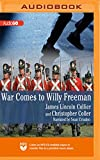 War Comes to Willy Freeman (The Arabus Family Saga)