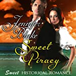 Sweet Piracy | Jennifer Blake