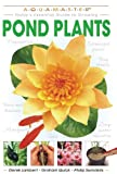 Pond Plants, Derek Lambert and Graham Quick, 1931993815