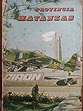img - for Provincia matanzas.historia,poblacion y economia. book / textbook / text book