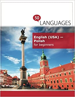 English (USA) - Polish for beginners: A Book In 2 Languages (Multilingual Edition)