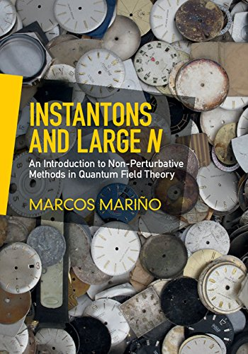 Download Instantons and Large N: An Introduction to Non-Perturbative Methods in Quantum Field Theory Pdf