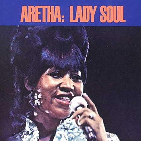 Aretha Franklin: (You Make Me Feel Like) A Natural Woman