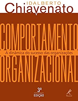Comportamento Organizacional: A dinâmica do sucesso das