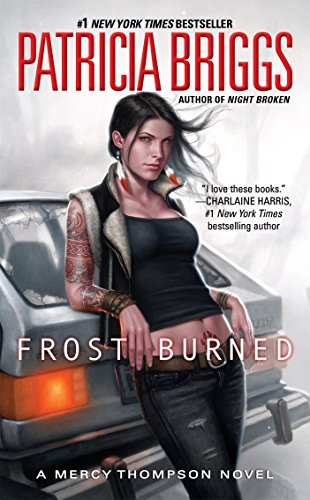 Book cover from Frost Burned (Mercy Thompson) by Patricia Briggs