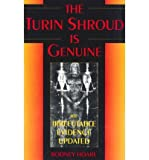 img - for [The Turin Shroud is Genuine] (By: Rodney Hoare) [published: February, 1995] book / textbook / text book