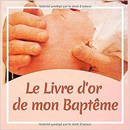 Le Livre D Or De Mon Bapteme Livre D Or Pour Entrer Des
