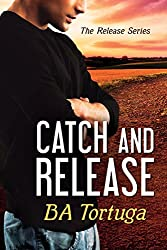 Catch and Release (The Release Book 3)