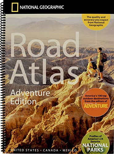 National Geographic Road Atlas 2019: Adventure Edition [United States, Canada, Mexico] (National Geographic Recreation Atlas) ()