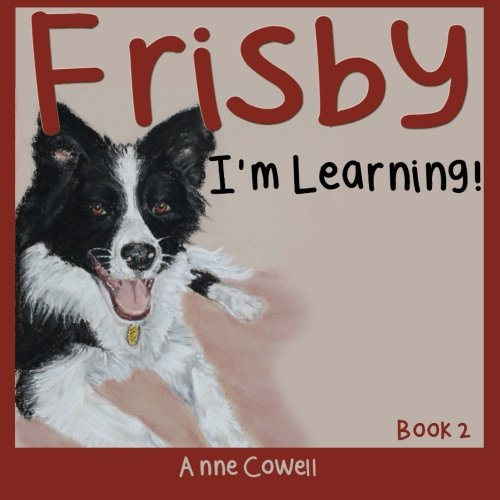 Frisby - I'm Learning! (Volume 2) [Cowell, Anne] (Tapa Blanda)