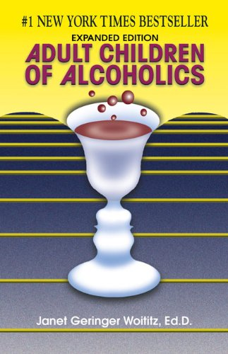 Adult Children of Alcoholics: Expanded Edition ()