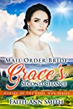 Mail Order Bride: Graces Second Chance (Nurses Of The Civil War Book 3)