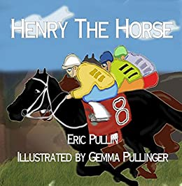 Henry the Horse by [Pullin, Eric]