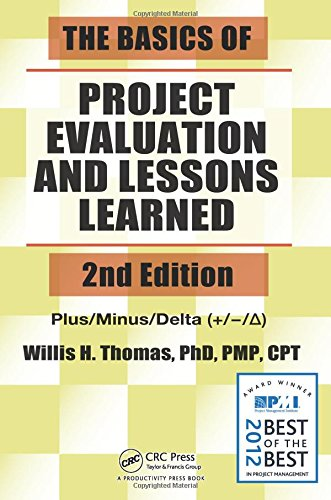 The Basics of Project Evaluation and Lessons Learned, 2nd Edition