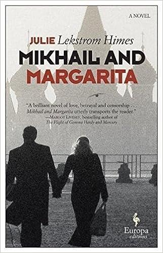 Mikhail and Margarita: A Novel