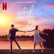 A Week Away (Music From The Netflix Film)