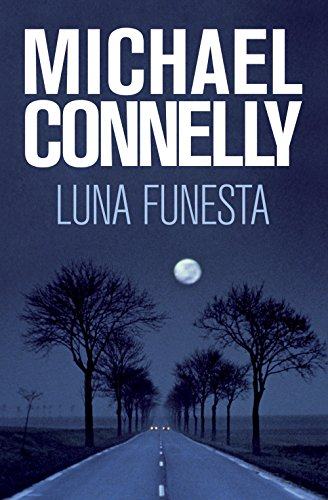 Luna funesta de Michael Connelly