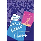 Jazz Dance Class: Beginning thru Advanced