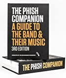 The Phish Companion: A Guide to the Band & Their Music